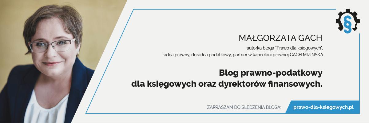 Małgorzata Gach blog prawo dla księgowych
